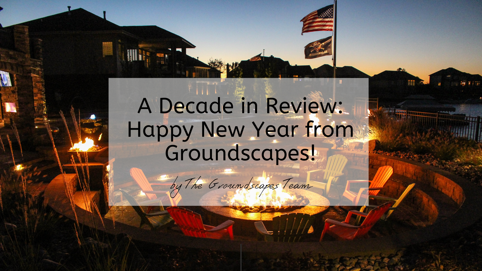 A Decade in Review: Happy New Year from Groundscapes!