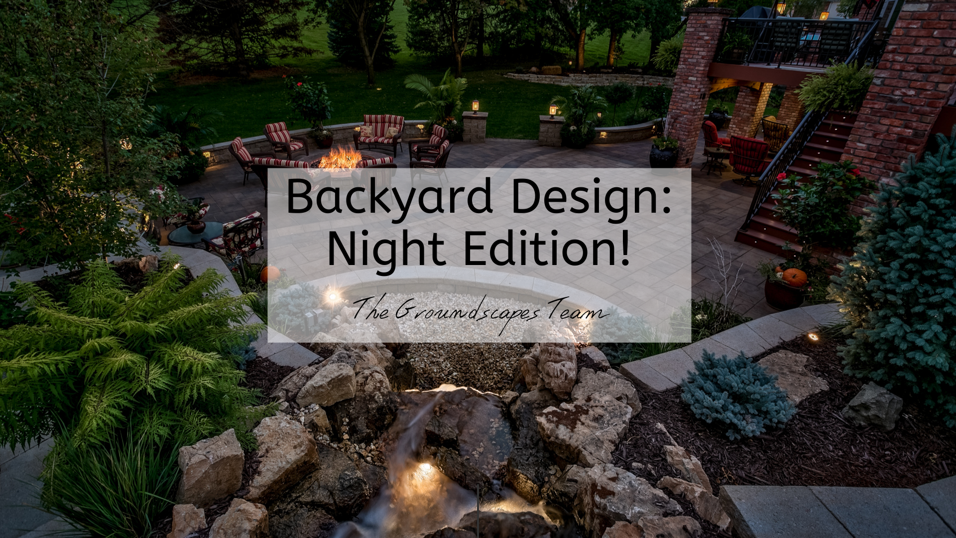 Backyard Design: Night Edition!